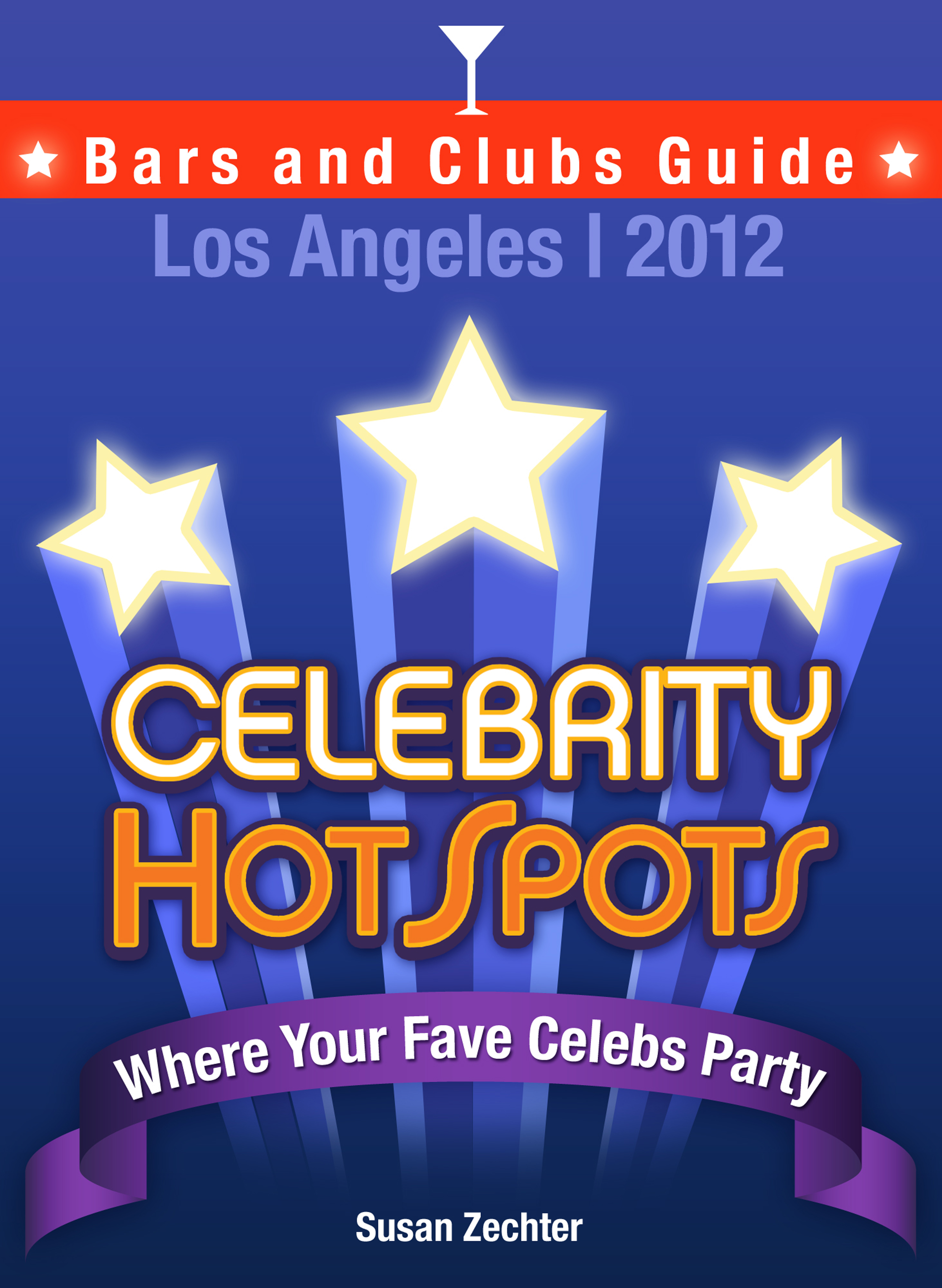 2012 Celebrity HotSpots Los Angeles Bars and Clubs Guide: Where Your Fave Celebs Dine