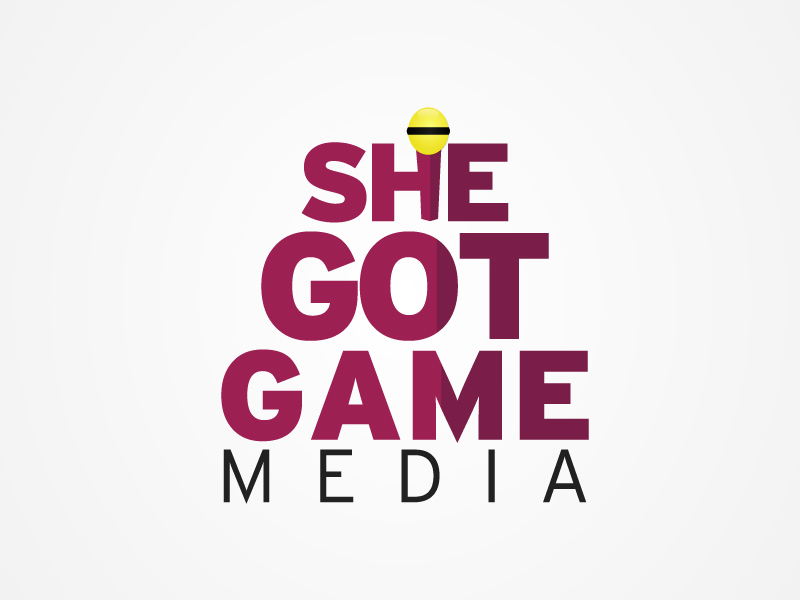 She Got Game Media