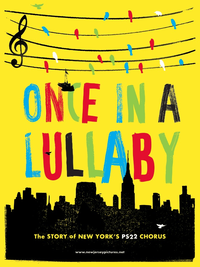 """Once In A Lullaby"", the PS22 Chorus Documentary Film directed by Jonathan Kalafer"