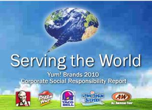 pizza hut policies regarding ethics and social responsibility The burger king mclamore ℠ foundation is an integral part of the burger king worldwide corporate responsibility program and is governed by a board of directors consisting of our executives and franchisees.