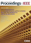 Proceedings of the IEEE Special Issue on Metamaterials