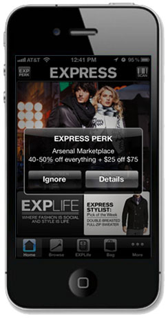 Some store apps, such as the Express app, offer location-based user perks and discounts.