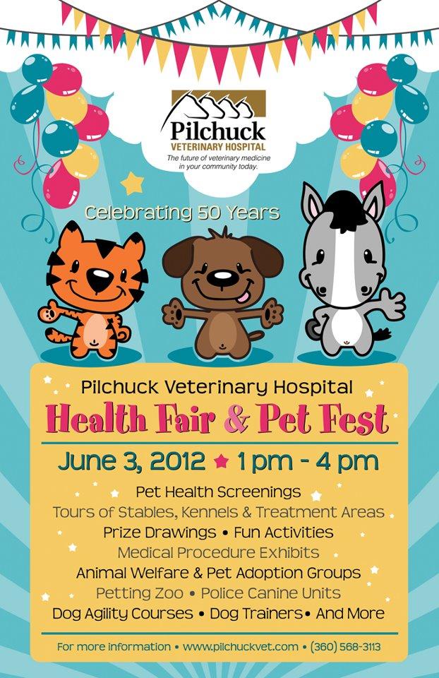 Pilchuck Veterinary Hospital Announces 2012 Health Fair and Pet – Pet Poster