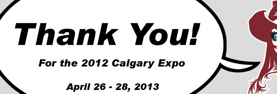 Thank you from the Calgary Expo!