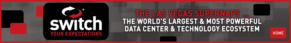 Switch owns and operates the world's most efficient, high density, ultra-scale data centers and is home to the SuperNAP.