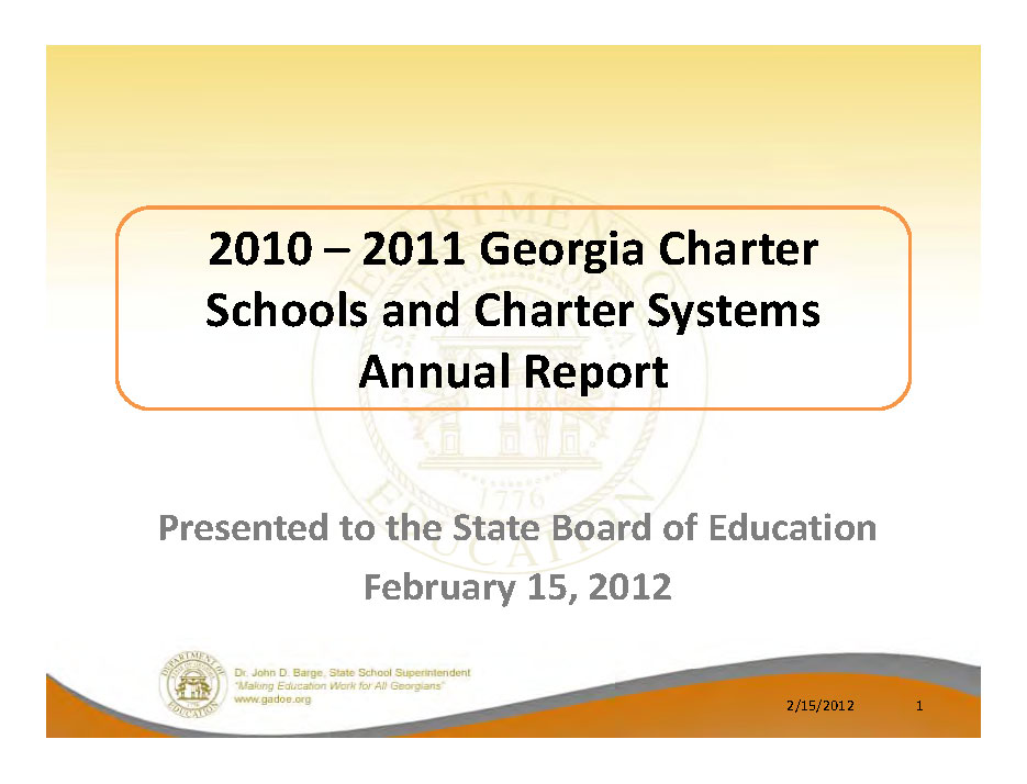 Georgia Department of Education Charter Schools Report: Traditional public schools out perform charter schools.