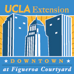 UCLA Extension at Figueroa Courtyard, 261 S. Figueroa St at 3rd, Downtown Los Angeles