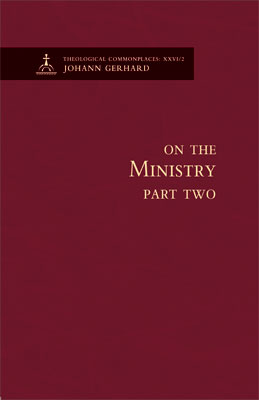 On the Ministry II - Theological Commonplaces