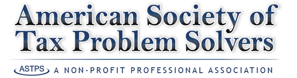 The American Society of Tax Problem Solvers (ASTPS) is a national, non-profit organization of professionals who specialize in representing taxpayers before the IRS. We train rescue squads for troubled taxpayers.