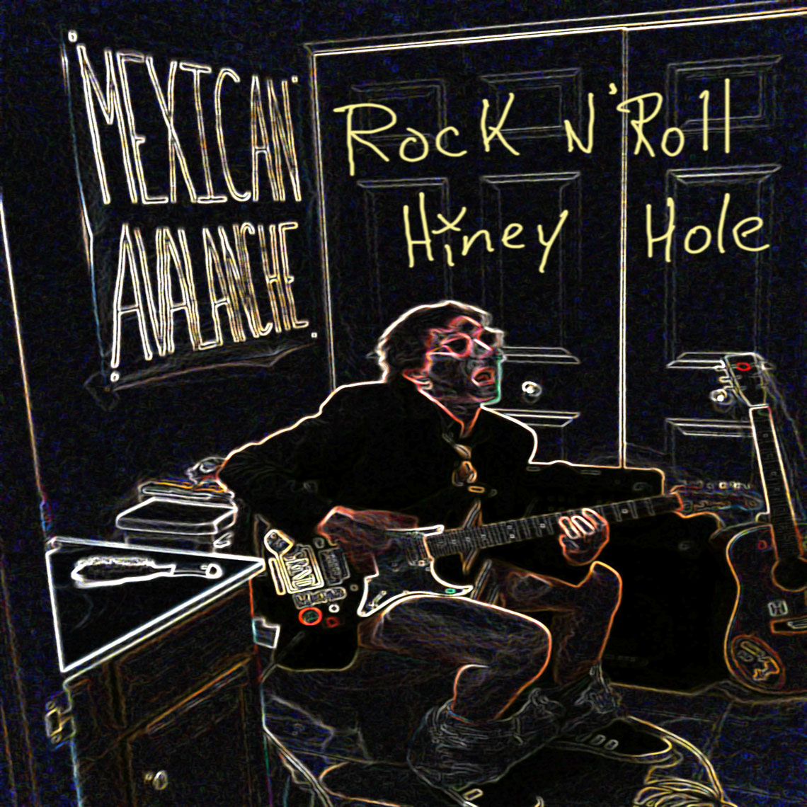 Mexican Avalanche New Record - Rock n' Roll Hiney Hole