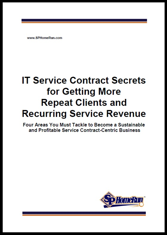 IT Service Contract Secrets for Getting More Repeat Clients and Recurring Service Revenue