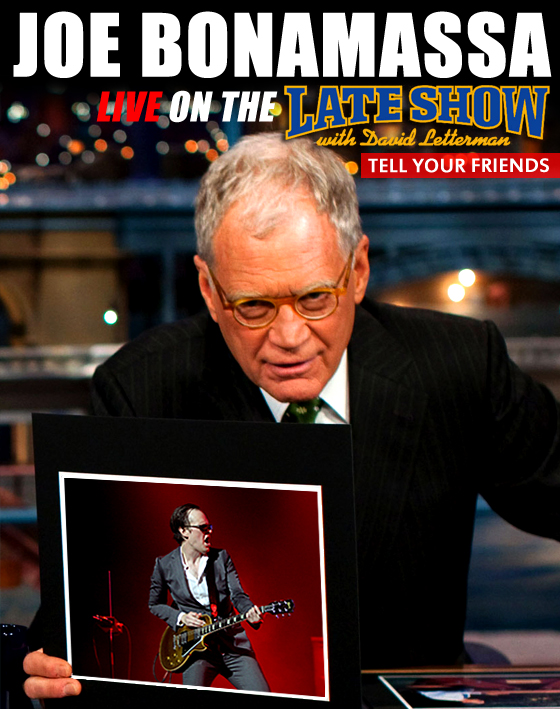 The Late Show with David Letterman features Joe Bonamassa
