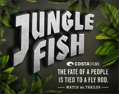 Jungle Fish: the fate of a people is tied to a fly rod.