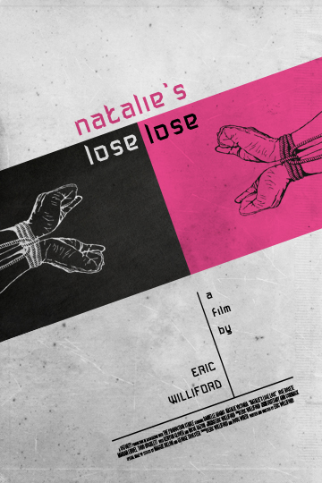 "Second Poster for upcoming film ""Natalie's Lose Lose"""