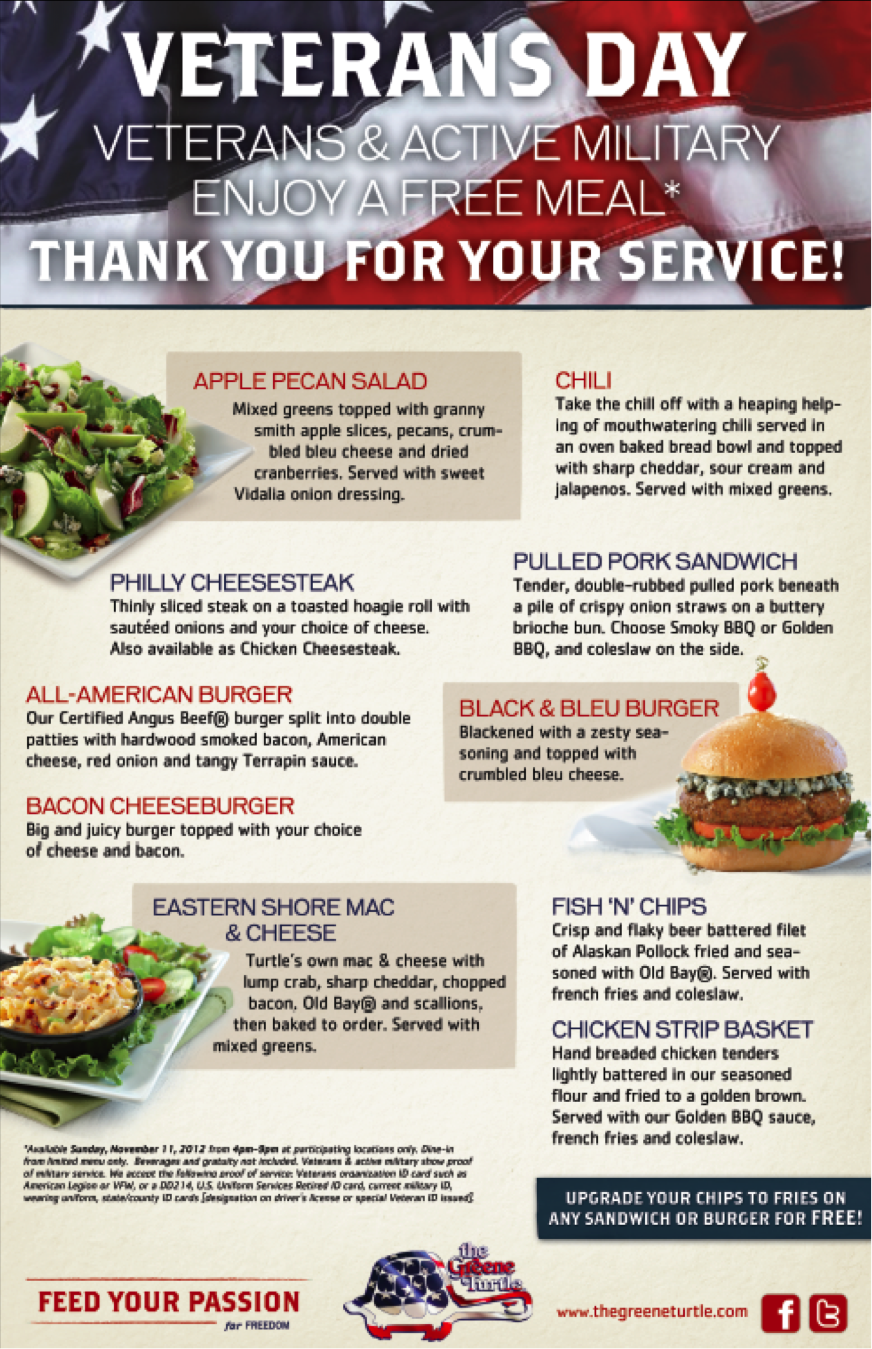The Greene Turtle's special menu for Veteran's Day, 2012. Eleven items have been selected from the casual dining restaurant/sports bar's standard menu and will be offered free to veteran's and active military personnel who present proof of service on Sunday, November 11.