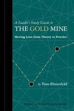 Lean manufacturing novel quotthe gold minequot is now an audio the gold mine a novel of lean turnaround won a shingo research award november 12 2010 fandeluxe Choice Image