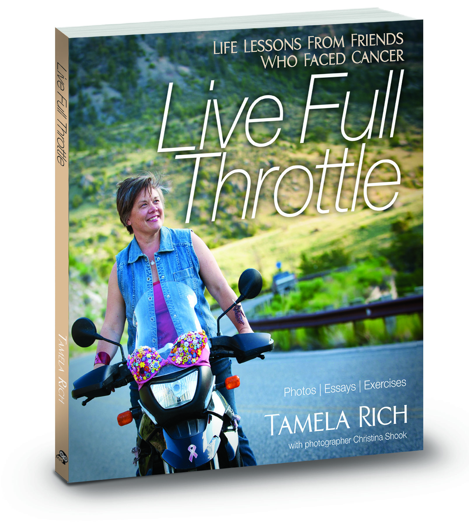 "Cover of ""Live Full Throttle: Life Lessons From Friends Who Faced Cancer"""