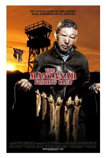 The Manzanar Fishing Club movie poster